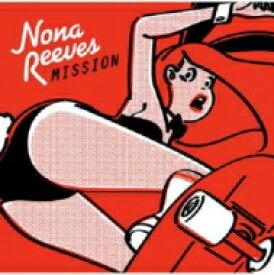 【送料無料】 NONA REEVES ノーナリーブス / MISSION 【CD】