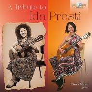 Cinzia Milani: A Tribute To Ida Presti-music For Solo Guitar 輸入盤 【CD】