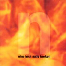 Nine Inch Nails ナインインチネイルズ / Broken 輸入盤 【CD】