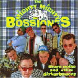 Mighty Mighty Bosstones / More Noise & Other Disturbance 輸入盤 【CD】