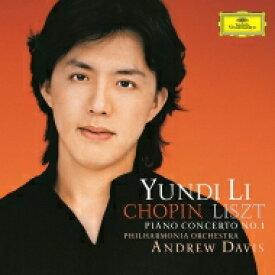 Chopin ショパン / ショパン:ピアノ協奏曲第1番、リスト:ピアノ協奏曲第1番 ユンディ・リ、アンドルー・デイヴィス&フィルハーモニア管弦楽団 【SHM-CD】