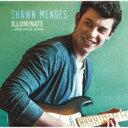【送料無料】 Shawn Mendes / Illuminate (日本限定スペシャルエディション) 【20曲収録】 【CD】