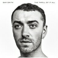 【送料無料】 Sam Smith / Thrill Of It All 【CD】