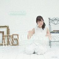 【送料無料】 木村友美 / crescendo 【CD】