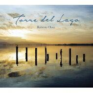 【送料無料】 Roberto Olzer / Torre Del Lago 【CD】