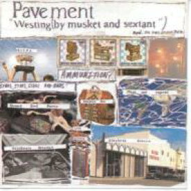 Pavement ペイブメント / Westing By Musket & Sextant 輸入盤 【CD】