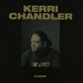 Kerri Chandler ケリーチャンドラー / Kerri Chandler Dj-kicks 輸入盤 【CD】