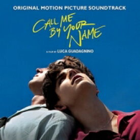 君の名前で僕を呼んで / Call Me By Your Name (Original Motion Picture Soundtrack) 輸入盤 【CD】