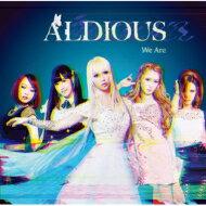 【送料無料】 Aldious アルディアス / We Are 【初回限定盤】 【CD】