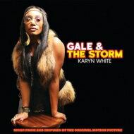 【送料無料】 Karyn White キャリンホワイト / Gale & The Storm 輸入盤 【CD】