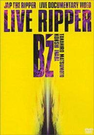 B'z / Live Ripper 【DVD】