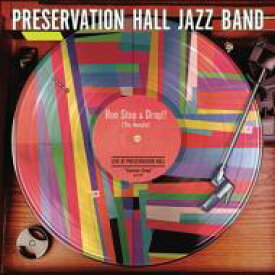 Preservation Hall Jazz Band プリザベーションホールジャズバンド / Run, Stop & Drop The Needle (12inch Vinyl For Rsd) 【12in】