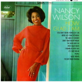 Nancy Wilson ナンシーウィルソン / How Glad I Am 【LP】