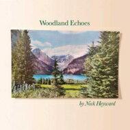 【送料無料】 Nick Heyward ニックヘイワード / Woodland Echoes 【CD】