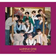 【送料無料】 Wanna One / 1-1=0(NOTHING WITHOUT YOU)-JAPAN EDITION- 【ONE Ver.】 (CD+DVD) 【CD】