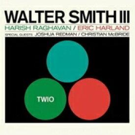 Walter Smith III / Twio 【CD】
