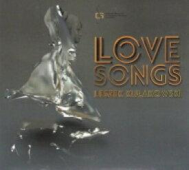 【送料無料】 Leszek Kulakowski / Love Songs 輸入盤 【CD】