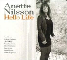 【送料無料】 Anette Nilsson / Hello Life 輸入盤 【CD】