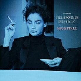 Till Bronner / Dieter Ilg / Nightfall (アナログレコード) 【LP】