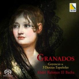 【送料無料】 Granados グラナドス / 組曲『ゴイェスカス』、スペイン舞曲集より アブデル・ラーマン・エル=バシャ 【SACD】