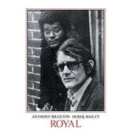 【送料無料】 Anthony Braxton / Derek Bailey / Royal (2枚組アナログレコード) 【LP】