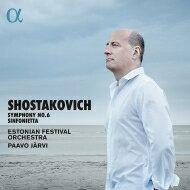 【送料無料】 Shostakovich ショスタコービチ / 交響曲第6番、シンフォニエッタ パーヴォ・ヤルヴィ&エストニア祝祭管弦楽団 輸入盤 【CD】