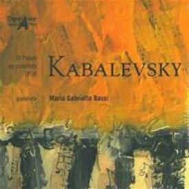 【送料無料】 Kabalevsky カバレフスキー / Preludes: Maria Gabriella Bassi 輸入盤 【CD】