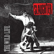 Slaughter / Wild Life 【CD】
