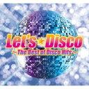 【送料無料】 Let's Disco 〜The Best Of Disco Hits〜 (3CD) 【CD】