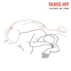 Vance Joy / Nation Of Two 輸入盤 【CD】