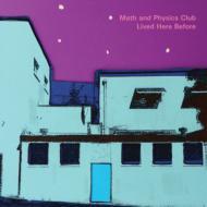 【送料無料】 Math & Physics Club / Lived Here Before 輸入盤 【CD】