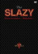 Club SLAZY Extra invitation 〜malachite〜Vol.2 【DVD】