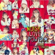 大橋彩香 / NOISY LOVE POWER☆ TVアニメ『魔法少女 俺』OP主題歌 【彩香盤】 【CD Maxi】