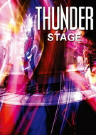 Thunder サンダー / Stage (Blu-ray) 【BLU-RAY DISC】