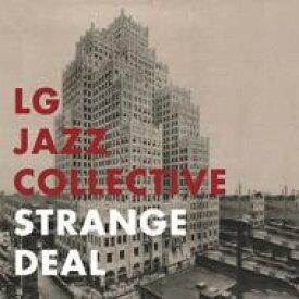【送料無料】 Lg Jazz Collective / Strange Deal 輸入盤 【CD】