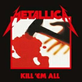 Metallica メタリカ / Kill Em All 【SHM-CD】