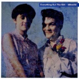【送料無料】 Everything But The Girl エブリシングバットザガール / Idlewild 【SHM-CD】