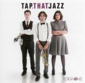 【送料無料】 Les Oignons / Tap That Jazz 輸入盤 【CD】
