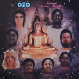 Ozo / Listen To The Buddah 輸入盤 【CD】