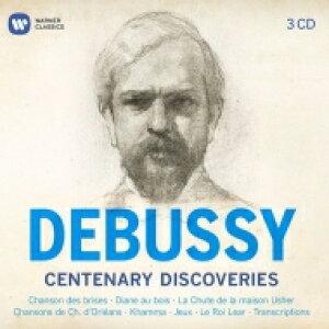 【送料無料】 Debussy ドビュッシー / Centenary Discoveries〜新発見レア作品集 ジャン=ピエール・アルマンゴー、ナタリー・ペレス、ナミュール室内合唱団、他(3CD) 輸入盤 【CD】