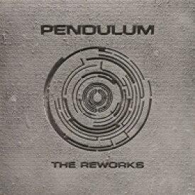 Pendulum ペンデュラム / Reworks 輸入盤 【CD】