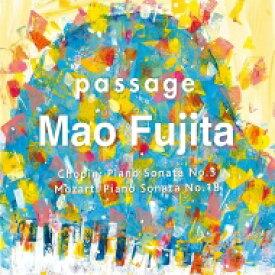 【送料無料】 『passage〜ショパン:ピアノ・ソナタ第3番、モーツァルト、シューマン、リスト』 藤田真央 【CD】
