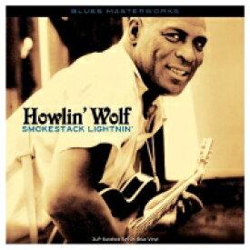【送料無料】 Howlin' Wolf ハウリンウルフ / Smokestack Lightnin' (3枚組アナログレコード / Not Now Music) 【LP】
