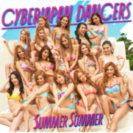 CYBERJAPAN DANCERS / Summer Summer 【初回限定盤】 (CD+DVD) 【CD Maxi】
