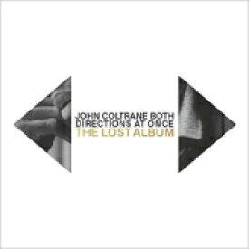 【送料無料】 John Coltrane ジョンコルトレーン / Both Dirctions At Once: The Lost Album (2UHQCD) 【Hi Quality CD】