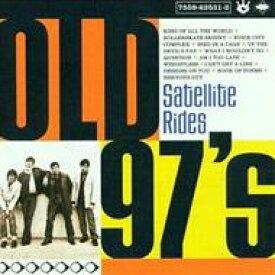 Old 97s / Satellite Rides 輸入盤 【CD】