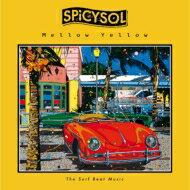 SPiCYSOL / Mellow Yellow 【CD】