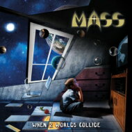 【送料無料】 Mass (Rock) / When 2 Worlds Collide 【CD】