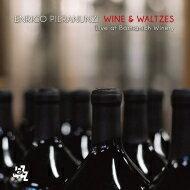 Enrico Pieranunzi エンリコピエラヌンツィ / Wine & Waltzes - Live At Bastianich Winery 輸入盤 【CD】