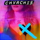 Chvrches / Love Is Dead (クリア・ヴァイナル仕様 / アナログレコード / 3rdアルバム) 【LP】